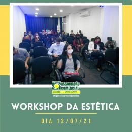 Workshop da Estética Realizado dia 12/07/21